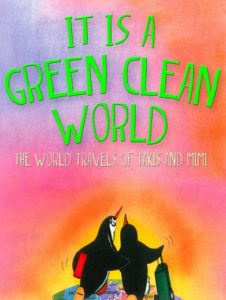 It is a Green Clean World